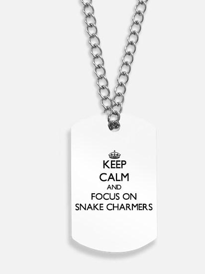 Keep Calm and focus on Snake Charmers Dog Tags