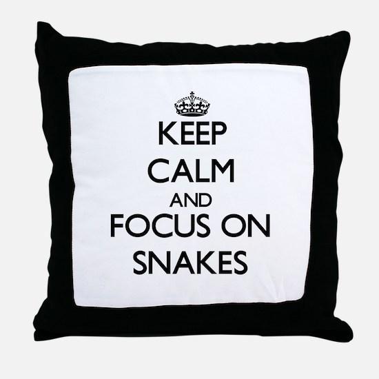 Keep Calm and focus on Snakes Throw Pillow