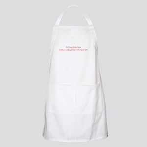 Funny Im Better Now, Back to Being a Pain Apron