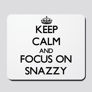 Keep Calm and focus on Snazzy Mousepad