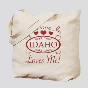 Somebody In Idaho Loves Me Tote Bag
