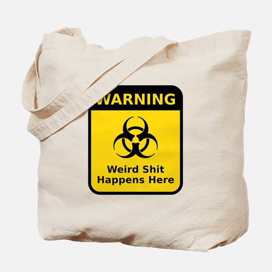 Weird Warning Sign Tote Bag