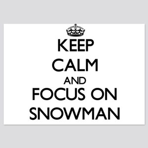 Keep Calm and focus on Snowman Invitations