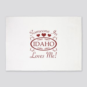 Somebody In Idaho Loves Me 5'x7'Area Rug