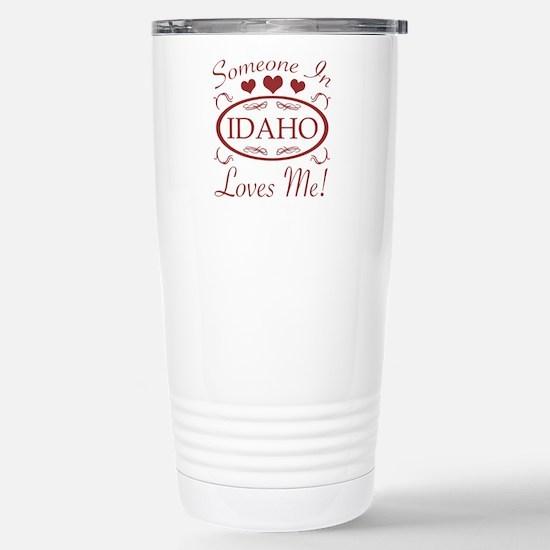 Somebody In Idaho Loves Stainless Steel Travel Mug