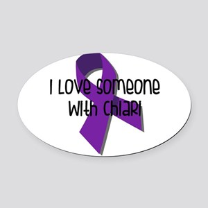 I Love Someone With Chiari Oval Car Magnet