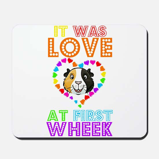 IT WAS LOVE AT FIRST WHEEK Mousepad