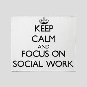 Keep Calm and focus on Social Work Throw Blanket