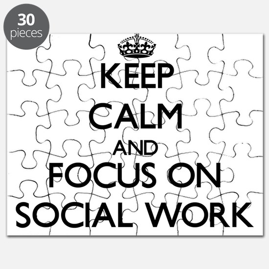 Keep Calm and focus on Social Work Puzzle