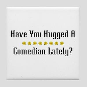 Hugged Comedian Tile Coaster