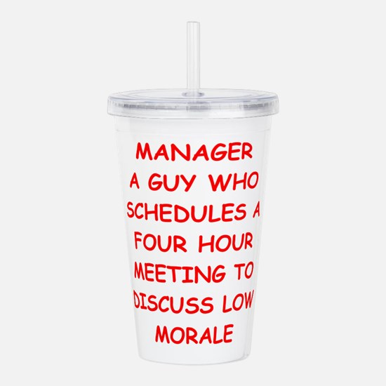 manager Acrylic Double-wall Tumbler