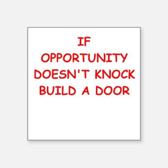 "opportunity Square Sticker 3"" x 3"""