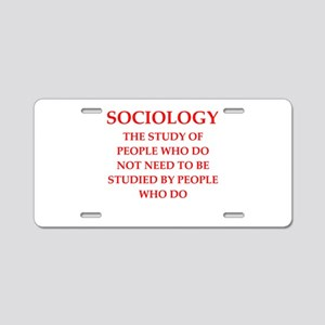 sociology Aluminum License Plate