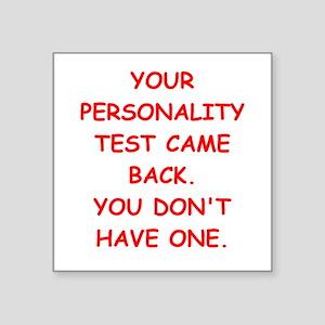"""personality Square Sticker 3"""" x 3"""""""