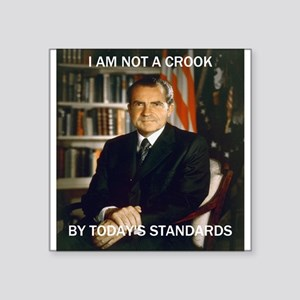 "i am not a crook Square Sticker 3"" x 3"""
