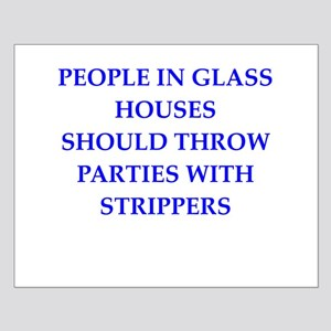 glass houses Small Poster