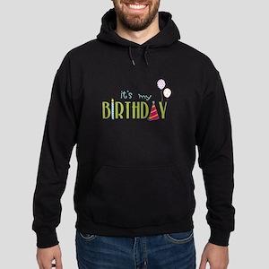 Its My Birthday Hoodie