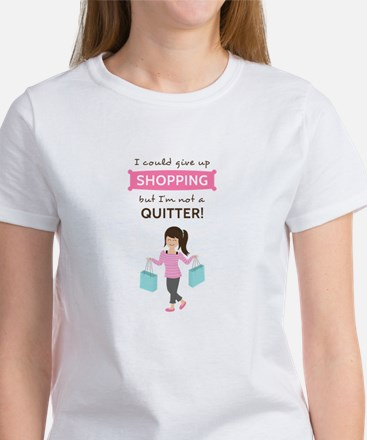 Funny Shopping Quote for Her T-Shirt