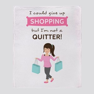 Funny Shopping Quote for Her Throw Blanket