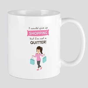 Funny Shopping Quote for Her Mugs