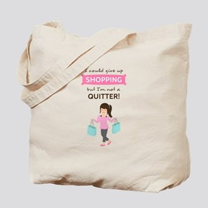 Funny Shopping Quote for Her Tote Bag