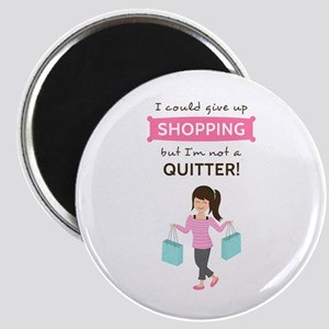 Funny Shopping Quote for Her Magnets
