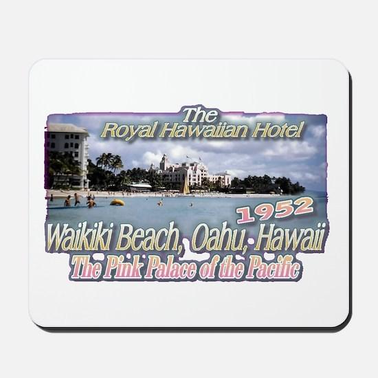 Royal Hawaiian Hotel 1952 Mousepad