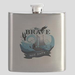 Be brave not safe Flask