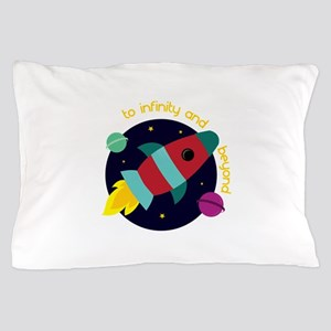 Infinity And Beyond Pillow Case
