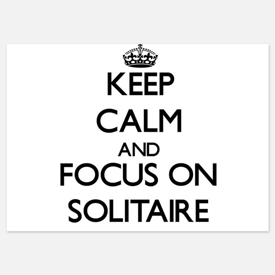 Keep Calm and focus on Solitaire Invitations