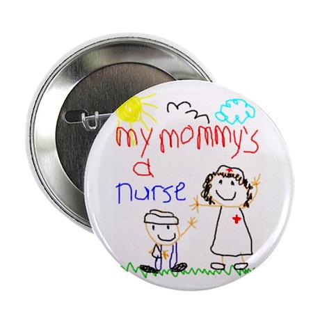 "Nurse Mommy! 2.25"" Button (100 pack)"