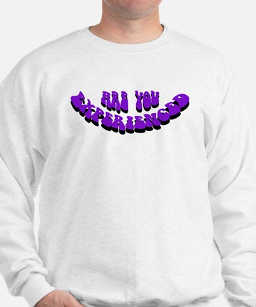 Are You Experienced Sweatshirt