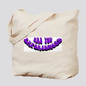Are You Experienced Tote Bag