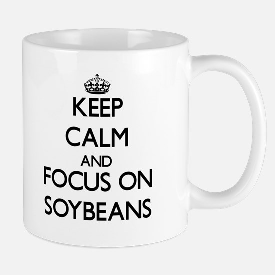 Keep Calm and focus on Soybeans Mugs