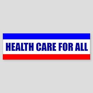 HEALTH CARE FOR ALL Bumper Sticker