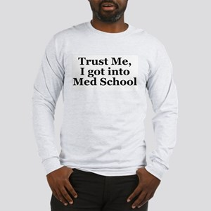 Med School Long Sleeve T-Shirt