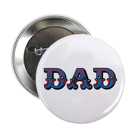 Vintage Circus Dad Father's Day Button