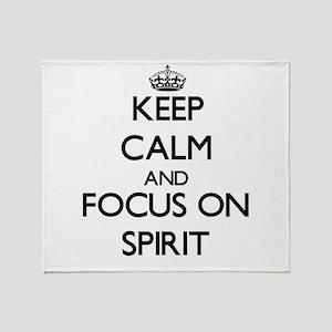 Keep Calm and focus on Spirit Throw Blanket