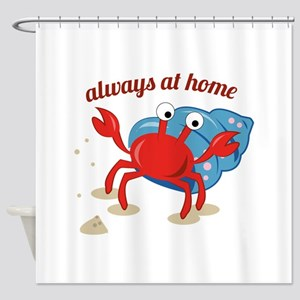 Always at Home Shower Curtain