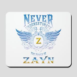 never underestimate the power of Zayn Mousepad