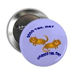 Kitty Good & Ungood Tail Days Button