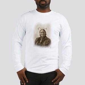 Geronimo, Proud American Long Sleeve T-Shirt