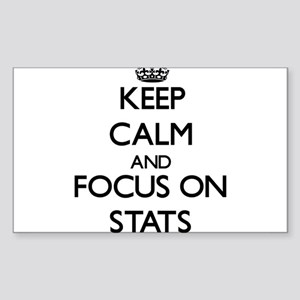 Keep Calm and focus on Stats Sticker