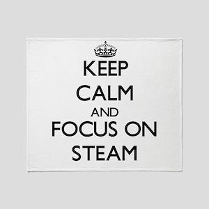 Keep Calm and focus on Steam Throw Blanket