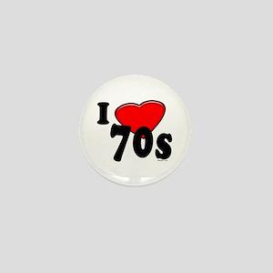 I Love 70s Mini Button