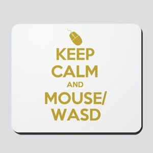 Keep Calm and Mouse WASD Mousepad