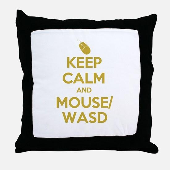 Keep Calm and Mouse WASD Throw Pillow