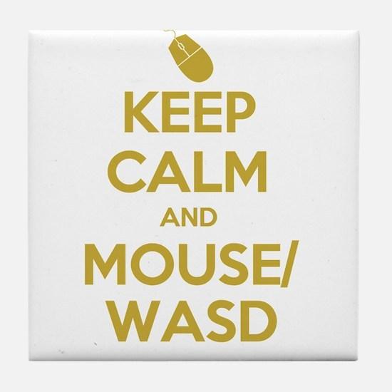 Keep Calm and Mouse WASD Tile Coaster