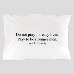 JOHN F. KENNEDY QUOTE Pillow Case
