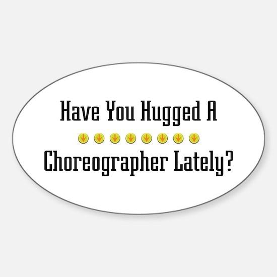 Hugged Choreographer Oval Decal